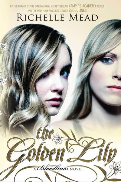 The+Golden+Lily+by+Richelle+Mead