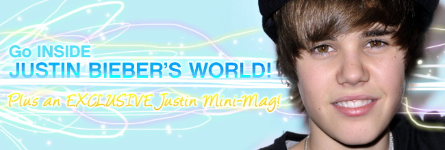 Go INSIDE Justin Bieber's world – plus an EXCLUSIVE Justin Mini-Mag!